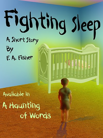 Fighting Sleep, a story by F. A. Fisher
